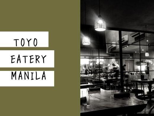 【アジアのベストレストラン50】マニラのフィリピン料理屋さん『TOYO EATERY(トーヨーイータリー)』